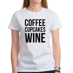 eaa4c867c Coffee Cupcakes Wine T-Shirt Wine Cupcakes, Coffee Cupcakes, Tees For Women,