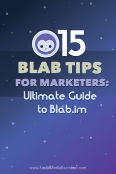 15 Blab Tips for Marketers: Ultimate Guide to Blab.im via @smexaminer (If you haven't tried out Blab yet, then I highly encourage you to check out this social platform. It's none other I've seen so far.)
