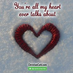 You're all my heart ever talks about. Christian Singles, With All My Heart, Single Dating, Online Dating, Believe, Happy, Free, Ser Feliz, Being Happy