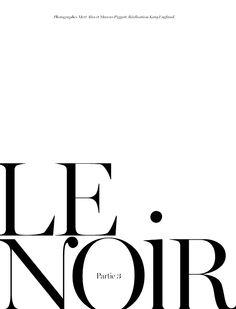 """""""Le Noir, Part 3"""": Kate Moss by Mert & Marcus for Vogue Paris Sept 2012 _"""