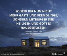 Du teilst dir ein Haus mit Gott.   Der Spruch des Tages steht in der Bibel auf #BibleServer: Epheser 2,19