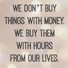 Gotta start remembering this as I try to become less materialistic