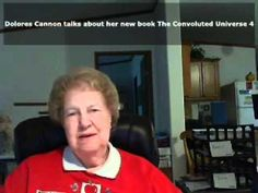 """Dolores Cannon talking about her new book, The Convoluted Universe 4 added with some """"Back Drop People"""" - - New Stuff!!"""