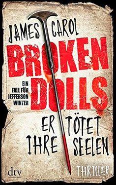 """Lines Bücherwelt: Rezension zu """"Broken Dolls - Er tötet ihre Seelen""""..."""