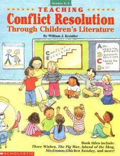 Teaching Conflict Resolution Through Children's Literature (Grades K-2) by William J. Kreidler http://www.amazon.com/dp/0590497472/ref=cm_sw_r_pi_dp_DsWPtb0FA9YK1DEC