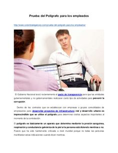 Prueba del Polígrafo para los empleados http://www.colombialegalcorp.com/prueba-del-poligrafo-para-los-empleados/ El Gobie...