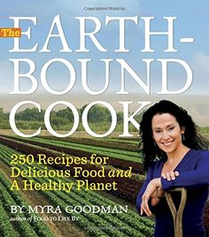 The Earthbound Cook 250 Recipes for Delicious Food and a Healthy Planet >>> You can find out more details at the link of the image.