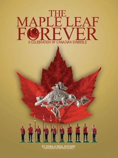 A fascinating array of Mounties, maple leaves and beavers. This beautifully illustrated large-format pictorial features perhaps the most amazing collection ever Canadian Things, I Am Canadian, Canadian History, Canadian Facts, Canadian Symbols, Canada Day Fireworks, Meanwhile In Canada, Nepal Mount Everest, Canada 150