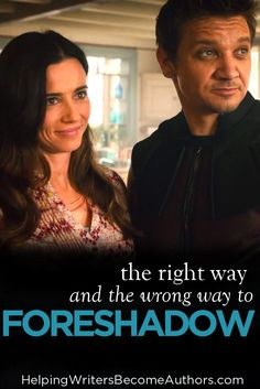 The Right Way and the Wrong Way to Foreshadow a Story