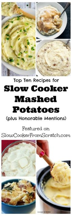 These Top Ten Recipes for Slow Cooker Mashed Potatoes are great for a holiday meal, but they're also perfect for an easy side dish any time of year.  [featured on SlowCookerFromScratch]
