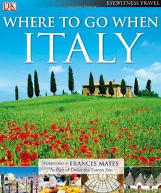 Where To Go When: Italy (Dk Eyewitness Travel), http://www.amazon.com/dp/B0096DEJTU/ref=cm_sw_r_pi_awd_kD7qsb1S9DD40