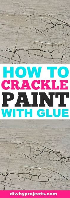 Get the perfect crackle paint every time by using glue to form the cracks. It's super simple to do and the effects are amazing. A great technique for painting furniture. #rustic #farmhouse #paintingtips
