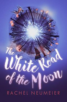 #CoverReveal   The White Road of the Moon by Rachel Neumeier