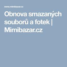 Obnova smazaných souborů a fotek | Mimibazar.cz