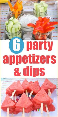 6 Party Appetizers and Dips.