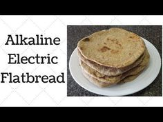 Alkaline Electric Flatbread – Ty's Conscious Kitchen