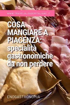 Cosa mangiare a Piacenza: specialità gastronomiche da non perdere