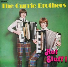 The Curry Brothers - Hot Stuff!