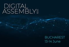 The Digital Assembly 2019 is a forum for stakeholders to take stock of the achievements of the Digital Single Market Strategy.