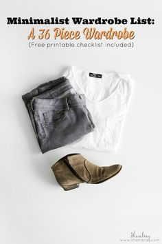 Does your wardrobe have you overwhelmed or are you running out of room in your closet? Check out my Minimalist Wardrobe List: A 36 Piece Wardrobe to help you become free from all your unwanted clothes.