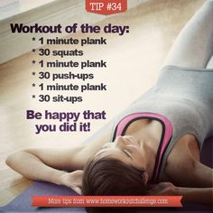 Full body workout of the day: 1 minute plank 30 squats 1 minute plank 30 push-ups 1 minute plank 30 sit-ups Done