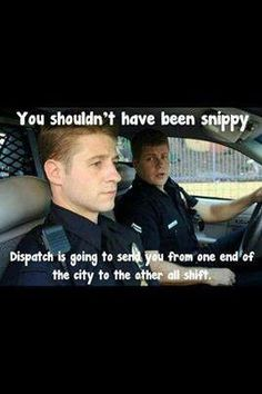 911 Dispatchers Police Funny Quotes. QuotesGram by @quotesgram