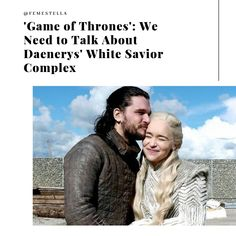 It's time we talk about the inherant racism in Game of Thrones and Daenerys' white savior complex. Game Of Thrones Tattoo, Game Of Thrones Facts, Game Of Thrones Quotes, Game Of Thrones Funny, Dany And Jon, Jon Snow And Daenerys, Bob Geldof, Dances With Wolves, Feminist Icons