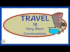Travel English | 10 Very Short Conversations | English Speaking Practice | ESL | EFL - YouTube English Speaking Practice, Short Conversation, Travel English, Esl, Travel Around The World, Vocabulary, Travelling, Language, Study