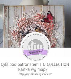 DIY - zrób to sam : PAPIEROWO/cykl pod patronatem ITD COLLECTION/ Kart... Challenge, Scrapbooking, Wreaths, Fall, Diy, Collection, Decor, Dioramas, Autumn
