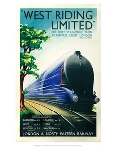 West Riding Limited - Steamline Train: Bradford, Leeds, London [vintagerailposters.co.uk]