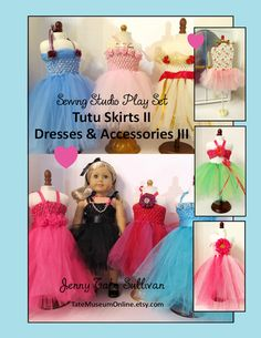 American Girl Size Tutu Costumes & More!  Sewing Studio: Tutu Costumes II & III Patterns & Accessories    Our costume and pattern guide includes