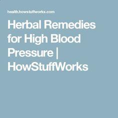 Herbal Remedies for High Blood Pressure | HowStuffWorks