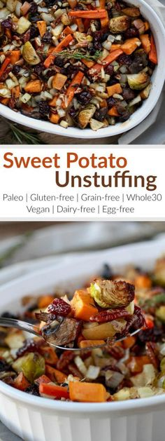 Gluten-Free Sweet Potato Unstuffing makes for a crowd-pleasing Thanksgiving side-dish or a tasty addition to your weeknight menu. It has the flavors of stuffing but without the bread. It's loaded with a variety of veggies and studded with the perfect amou paleo dinner for a crowd