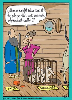 Who's idea was it to place animals alphabetically - Melissa Green - karikatur Christian Comics, Christian Cartoons, Christian Humor, Funny Christian Jokes, Funny Shit, The Funny, Hilarious, Funny Stuff, Funny Cartoons