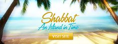 Shabbat: the island of time that defines the Jew's week. The rituals, the practices, the do's, and the don'ts of the Jewish Sabbath—and how you can experience it all for yourself.