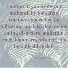 Brene Brown quote on authenticity. Sham, anxiety and worthiness with ADHD.