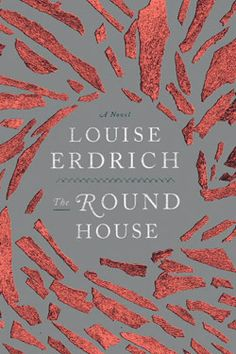 #UWBookMadness The Round House by Louise Erdrich | Category: Stars 'n Stripes | One Sunday in the spring of 1988, a woman living on a reservation in North Dakota is attacked. The details of the crime are slow to surface as she is traumatized and reluctant to relive or reveal what happened, either to the police or to her husband, Bazil and thirteen-year-old son, Joe. In one day, Joe's life is irrevocably transformed when he sets out with trusted friends to get some answers of his own.