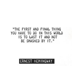 Ernest Hemingway quote two