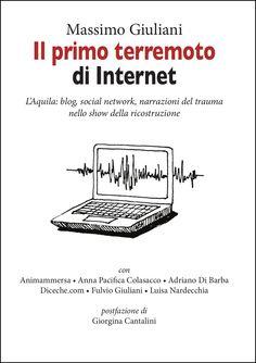 e-book: http://www.amazon.it/Il-primo-terremoto-Internet-ebook/dp/B008FVQ7OO/