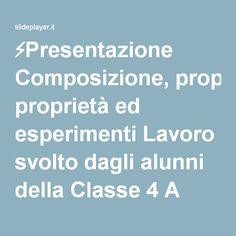 ⚡Presentazione Composizione, proprietà ed esperimenti Lavoro svolto dagli alunni della Classe 4 A della Scuola primaria di Oriolo Romano * L'aria.