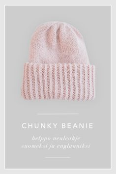 KNITTED CHUNKY BEANIE - free pattern by No Home Without You Beanie Knitting Patterns Free, Beanie Pattern Free, Knitting Help, Crochet Patterns, Free Pattern, Crochet Cap, Yarn Crafts, Knitting Projects, Knitted Hats