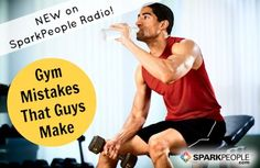 The Top Gym Mistakes Men Make