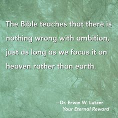 Be ambitious for God.