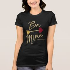 Be Mine Valentines T-Shirt - valentines day gifts love couple diy personalize for her for him girlfriend boyfriend