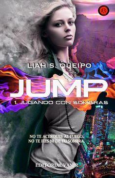 Vomitando mariposas muertas: NOVEDAD: JUMP, Jugando con sombras - Liah S. Queip...