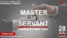 "he name ""Scrum Master"" sounds interesting and if you are new to scrum then you may see this as an opportunity become a master (monster). As opposed to its name, it represents a pattern known as Servant Leadership. A Servant Leader manages a team not by telling them what to do, but by removing impediments that get in the team's way and by coaching them in agile best practices. It can be thought of as a type of stewardship.  Tune into our monthly webinar to listen to industry expert and an…"