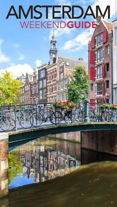 How to spend a last minute weekend in Amsterdam