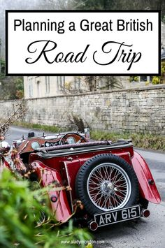 I'm planning a British road trip in England and Wales, and need your help and recommendations to complete the itinerary. Where should I travel?
