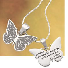 """""""Just when the caterpillar thought the world was over, she became a butterfly"""" necklace"""