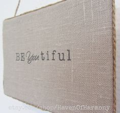 Fabric Linen Lettered canvas sign BeYOUtiful  by HavenOfHarmony